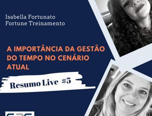 """Resumo da Live #5 """"Projeto S2G Convida"""": Gestão do tempo no cenário atual"""