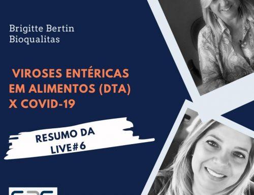 """Resumo Live #6 """"Projeto S2G Convida"""": Viroses Entéricas em Alimentos (DTA's) x Covid-19"""